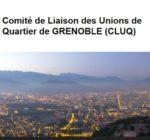 Comité de Liaison des Unions de Quartier de GRENOBLE (CLUQ)