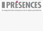 Présences : le magazine des entreprises de la région grenobloise