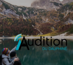 Audition du Dauphiné