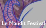 Le Maudit Festival