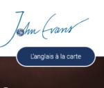 John Evans – L'anglais à la carte