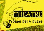 Troupe de théâtre amateur «Sel & Sucre» – Villard-Bonnot
